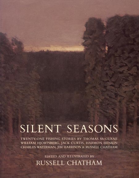 Silent Seasons Russell Chatham