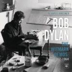 Bob Dylan – The Witmark Demos