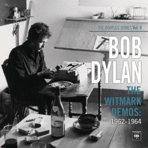 Bob Dylan 1962-1964 Witmark Demos