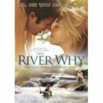 The River Why – Straight to DVD