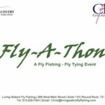Fly-A-Thon Fly Tying for Casting for Recovery and Reel Recovery at Living Waters Fly Shop