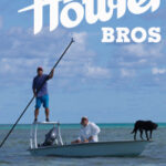 Howler Brothers Fly Fishing Clothing