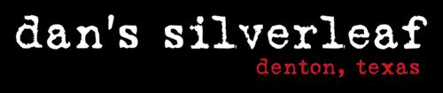 Dan's Silverleaf Denton Texas