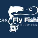 Texas Fly Fishing Festival 2020 Plano Texas