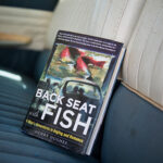 """Back Seat With Fish"" by Henry Hughes – Fly Fishing Book Review"