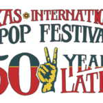 Texas International Pop Festival 50 Years On
