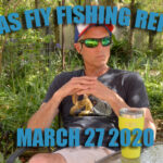 Friday Fly Fishing Report