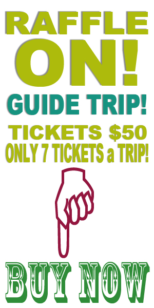 2020 Guide Trip RAFFLE TICKETS