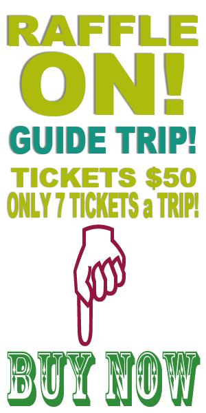 2020 Guide Trip RAFFLE TICKETS